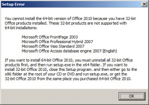32 Bit Error message when trying to install office 2010 64 bit